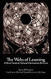 The Webs of Learning, Jason Sanders, 1463632878