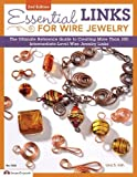 Essential Links for Wire Jewelry, 2nd Edition