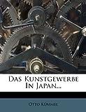 Das Kunstgewerbe in Japan, Otto Kümmel, 1279024259