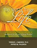 img - for The Worry Free Life: Study Guide book / textbook / text book