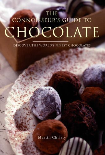 - The Connoisseur's Guide to Chocolate: Discover the World's Finest Chocolates by Chantal Coady (2007-02-01)