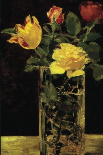 """""""Rose and Tulip"""" by Edouard Manet - 1882: Journal (Blank / Lined) (Art of Life Journals) PDF"""
