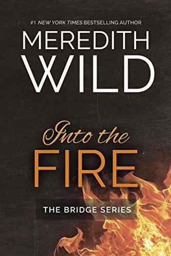 Into the Fire (Bridge Series)