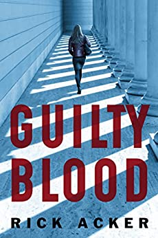 Guilty Blood by [Acker, Rick]