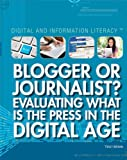 Blogger or Journalist?, Tracy Brown, 144888358X