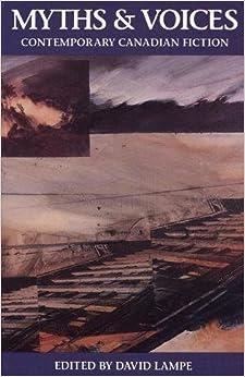 Myths & Voices: Contemporary Canadian Fiction (Secret Weavers Series)
