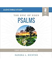 Book of Psalms: Audio Bible Studies: An Ancient Challenge to Get Serious About Your Prayer and Worship