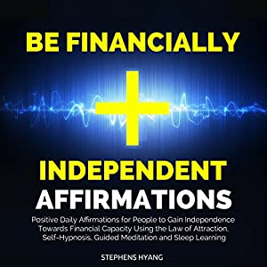 Be Financially Independent Affirmations Speech