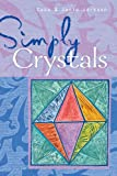 Simply Crystals, Cass Jackson and Janie Jackson, 1402726945