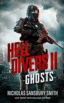 Hell Divers II: Ghosts (The Hell Divers Series Book 2) by [Smith, Nicholas Sansbury]