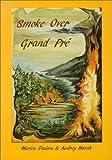 Smoke over Grand Pre, Marion Davison and Audrey March, 0920911110