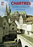 Front cover for the book Chartres: The Cathedral and the Old Town by Malcolm Miller