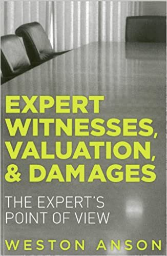 Valuation and Damages The Experts Point of View Expert Witnesses