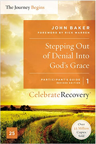 stepping out of denial into god s grace participant s guide 1 a rh amazon com celebrate recovery participants guide 2 celebrate recovery participants guide handout