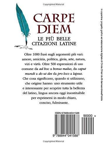 Carpe Diem Le Più Belle Citazioni Latine Italian Edition