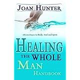 Healing The Whole Man Handbook