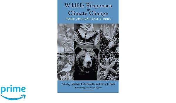 Wildlife Responses to Climate Change: North American Case Studies