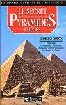 Le secret des bâtisseurs des grandes pyramides par Goyon