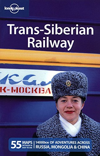 Lonely Planet Trans-Siberian Railway (Multi Country Travel Guide) (China Railway Station)