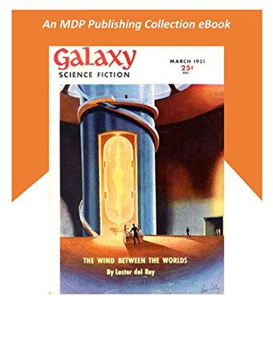 Galaxy Science Fiction March 1951 (Galaxy Science Fiction Digital Series)