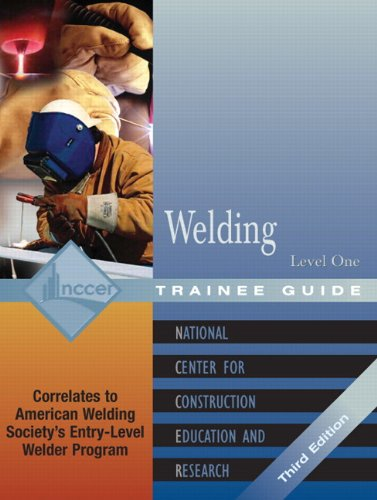 Welding Level 1 Trainee Guide, 3e, Paperback (3rd Edition)