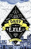 Daisy in Exile (Daisy Tannenbaum)