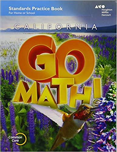 Houghton mifflin harcourt go math california practice workbook houghton mifflin harcourt go math california practice workbook grade 4 1st edition ccuart