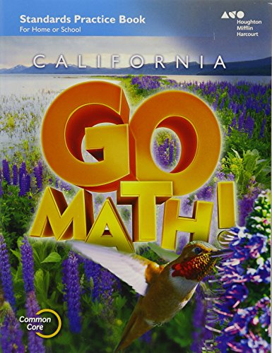 Houghton Mifflin Harcourt Go Math! California: Practice Workbook Grade 4