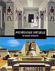 Archéologie virtuelle par Maurizio Forte