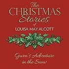 Gwen's Adventure in the Snow Hörbuch von Louisa May Alcott Gesprochen von: Susie Berneis
