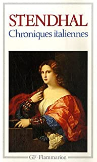 Chroniques italiennes, Stendhal (1783-1842)