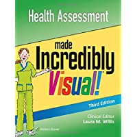 Health Assessment Made Incredibly Visual (Incredibly Easy! Series®)