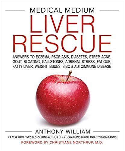 Medical medium liver rescue answers to eczema psoriasis diabetes read best book online medical medium liver rescue answers to eczema psoriasis diabetes strep acne gout bloating gallstones adrenal stress fatigue fandeluxe