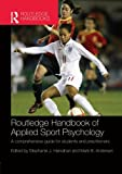 Routledge Handbook of Applied Sport Psychology 1st Edition