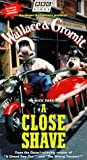 Wallace & Gromit - A Close Shave [VHS]