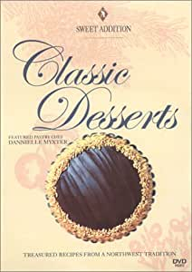 Sweet Addition - Classic Desserts w/ Danielle Myxter