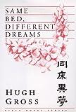 Same Bed, Different Dreams, Hugh Gross, 0922811105