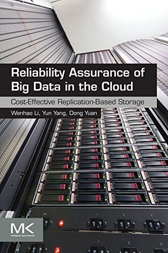 Download Reliability Assurance of Big Data in the Cloud: Cost-Effective Replication-Based Storage Pdf