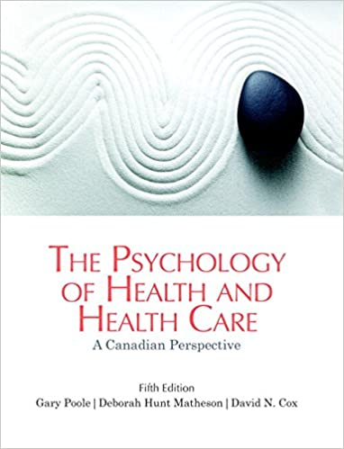 The Psychology of Health and Health Care: A Canadian Perspective