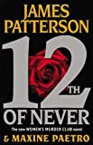 12th of Never by James Patterson (April 29 2013)