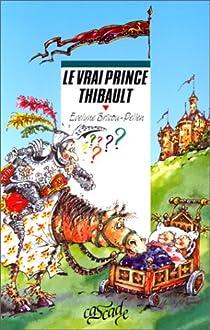 Le vrai prince Thibault par Brisou-Pellen