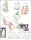 A Pictorial History of Medicine, Otto L. Bettmann, 0398060193
