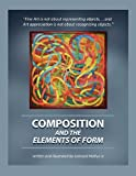 Composition and the Elements of Form, Leonard Melkus, 1450010814