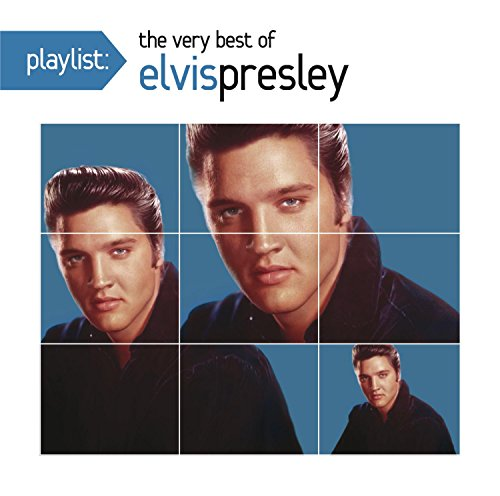 Playlist: The Very Best Of Elvis Presley (The Very Best Of Elvis Presley)