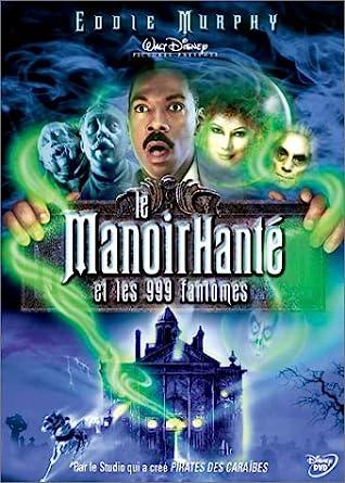 le manoir hante et les 999 fantomes