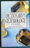 Dictionary of Gemology, Peter G. Read, 075061675X
