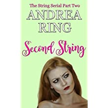 Second String (The String Serial Book 2)