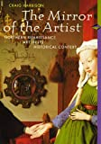 img - for The Mirror of the Artist: Northern Renaissance Art and Its Historical Context (Perspectives) book / textbook / text book