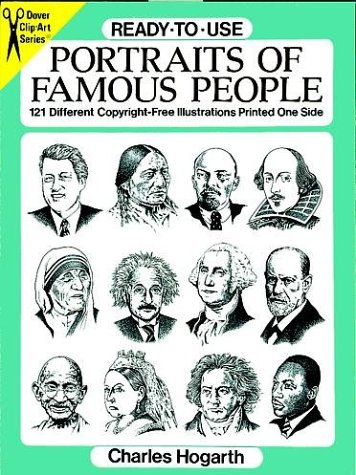 Ready-to-Use Portraits of Famous People: 121 Copyright-Free Designs Printed One Side (Dover Clip-Art ()