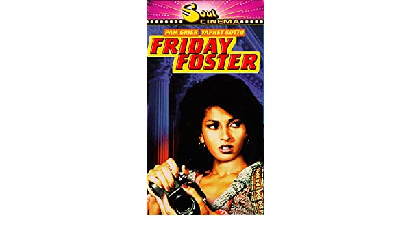 Friday Foster [USA] [VHS]: Amazon.es: Pam Grier, Yaphet Kotto, Godfrey Cambridge, Thalmus Rasulala, Eartha Kitt, Jim Backus, Scatman Crothers, Ted Lange, ...